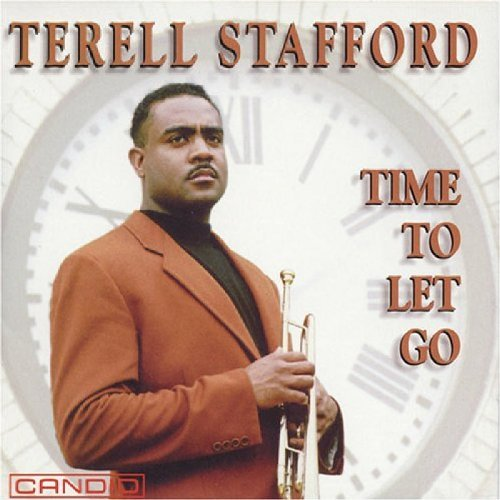 Terell Stafford Time To Let Go