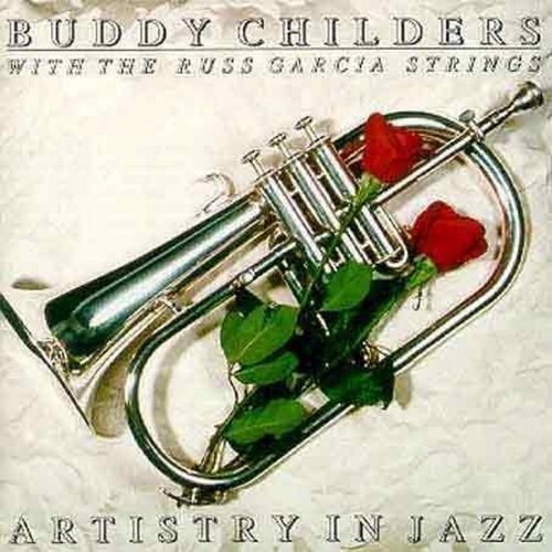 Buddy With The Russ G Childers Artistry In Jazz