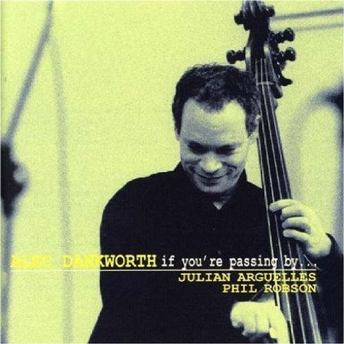 Alec Dankworth If You're Passing By