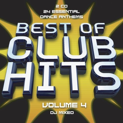 Best Of Club Hits Vol. 4 Best Of Club Hits