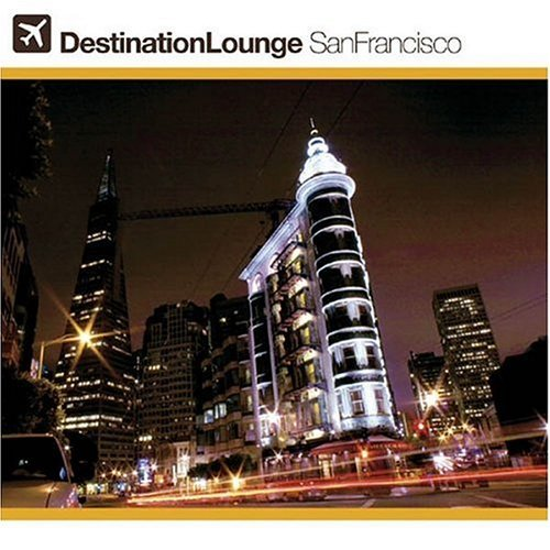 Destination Lounge San Francis Vol. 1 Destination Lounge San 2 CD Set