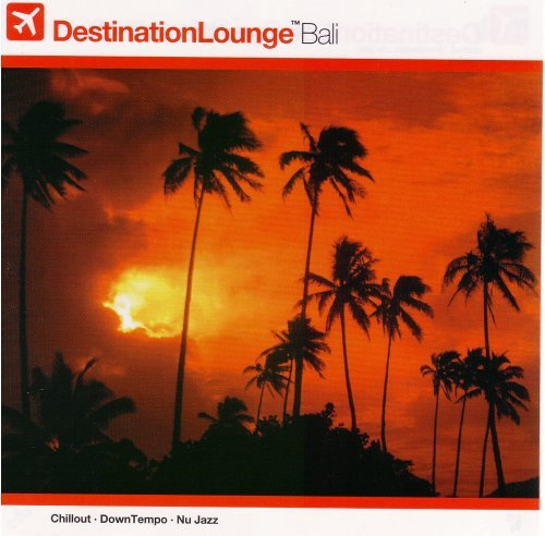 Destination Lounge Bali Destination Lounge Bali 2 CD Set Incl. Bonus DVD