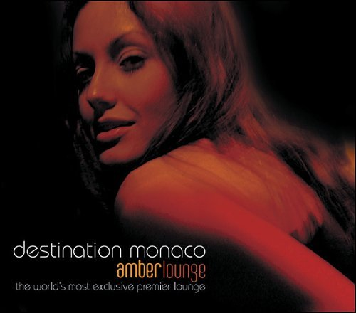 Destination Monaco Amber Loun Destination Monaco Amber Loun 2 CD Set