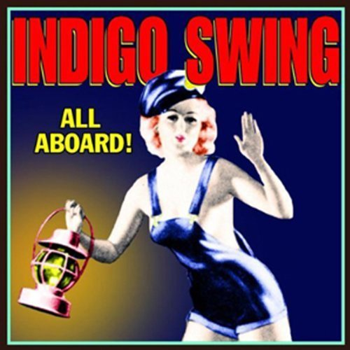 Indigo Swing All Aboard