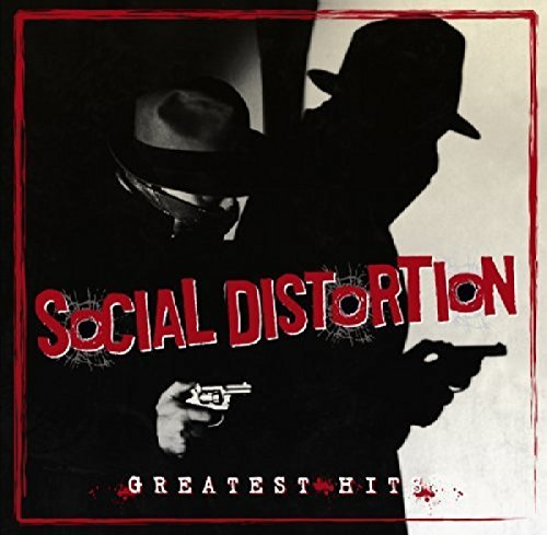 Social Distortion Greatest Hits