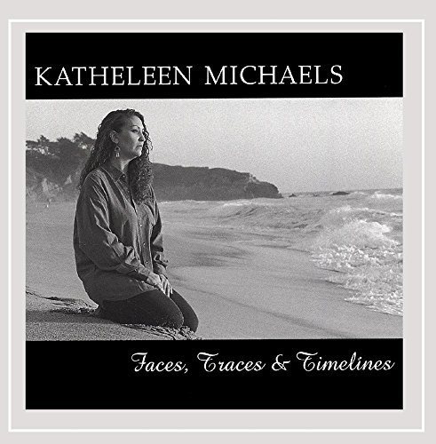 Katheleen Michaels Faces Traces & Timelines