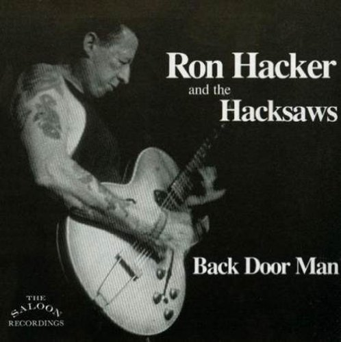 Hacker Ron & The Hacksaws Back Door Man