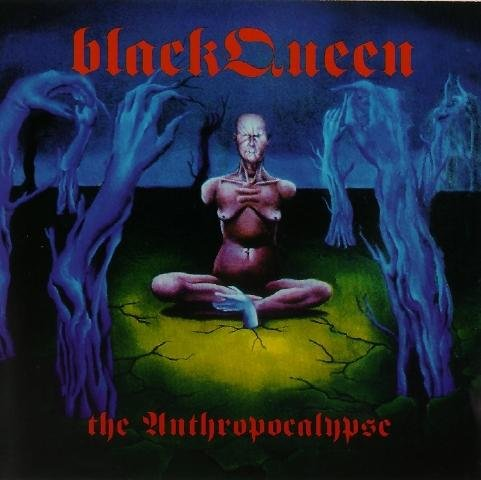 Black Queen Anthropocalypse