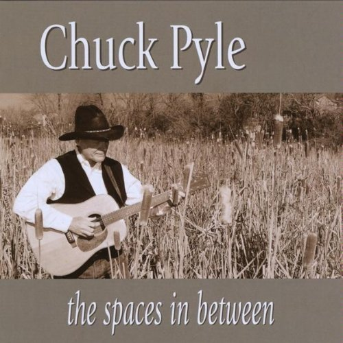 Chuck Pyle Spaces In Between