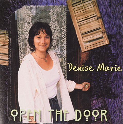 Marie Denise Open The Door