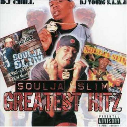 Soulja Slim Greatest Hitz Explicit Version