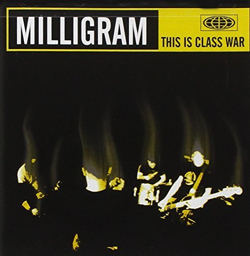 Milligram This Is Class War