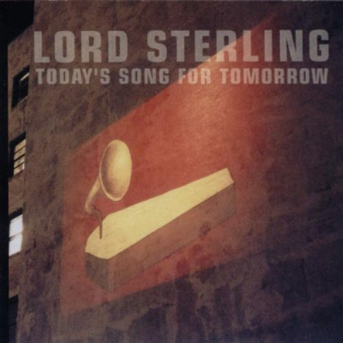 Lord Sterling Today's Song For Tomorrow