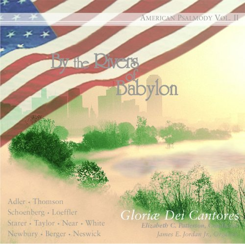 Gloriae Dei Cantores Schola By The Rivers Of Babylon Ameri Gloriae Dei Cantores