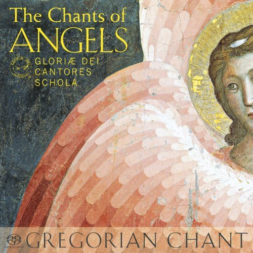 Gloriae Dei Cantores Schola Chants Of Angels Sacd