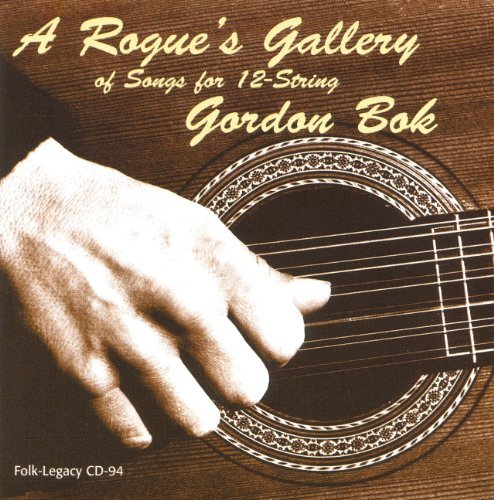 Gordon Bok Rogues Gallery Of Songs For 12