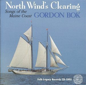 Gordon Bok North Winds Clearing Songs Of