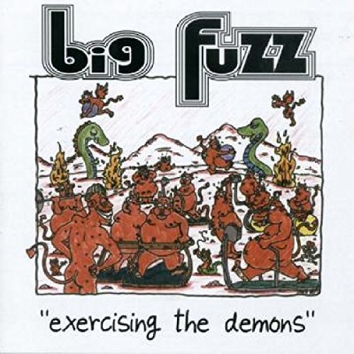 Big Fuzz Exercising The Demons