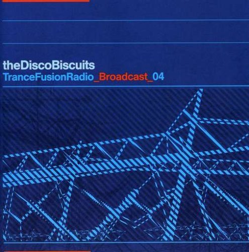 Disco Biscuits Vol. 4 Trancefusion Radio Broa