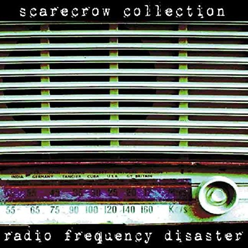 Scarecrow Collective Radio Frequency Disaster