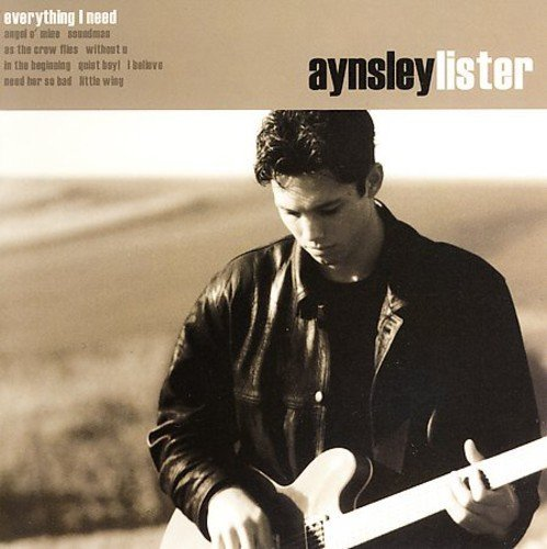 Aynsley Lister Everything I Need