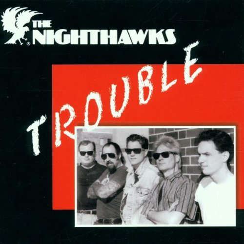 Nighthawks Trouble