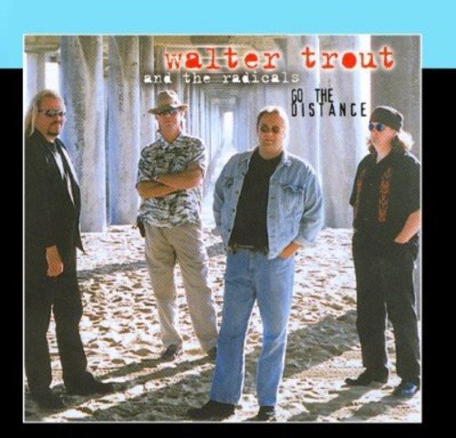 Walter Trout Go The Distance