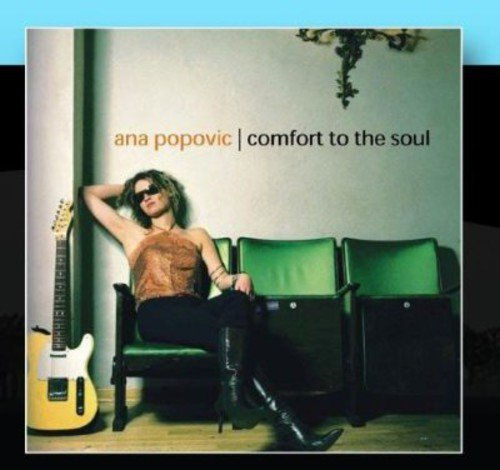 Ana Popovic Comfort To The Soul