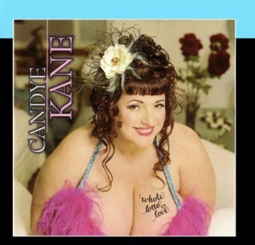 Candye Kane Whole Lotta Love