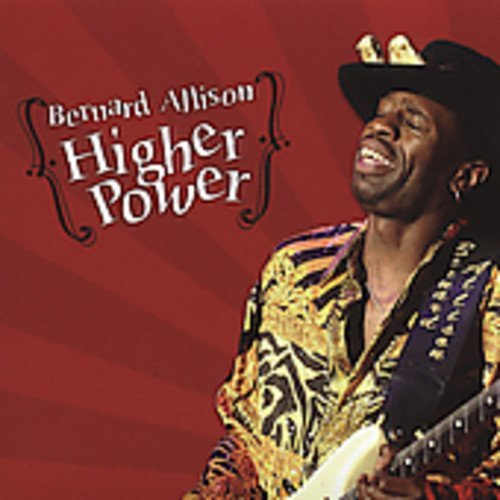 Bernard Allison Higher Power