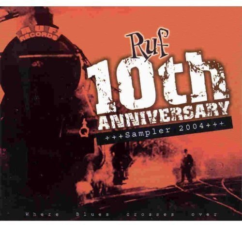 Ruf Records 10th Anniversary S Ruf Records 10th Anniversary S Imperial Crowns Popovic Trout Lister Canned Heat Allison