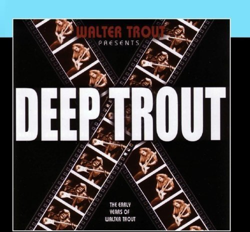 Walter Trout Deep Trout