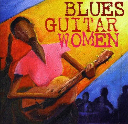 Blues Guitar Women Blues Guitar Women Foley Popovic Tedeschi Lynn 2 CD Digipak