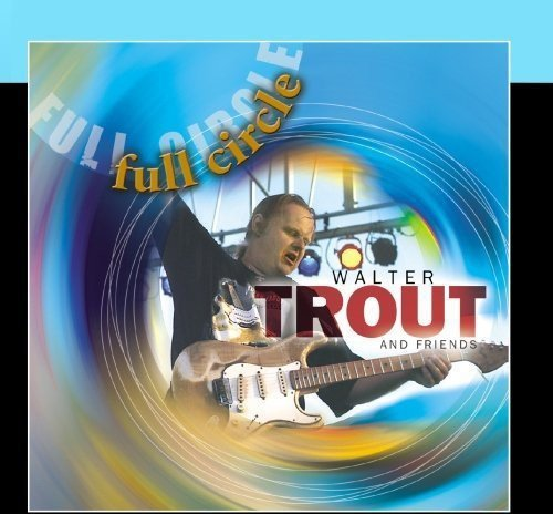 Walter Trout Full Circle