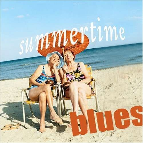 Summertime Blues Summertime Blues