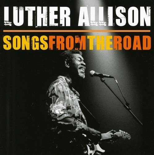 Luther Allison Songs From The Road Incl. DVD