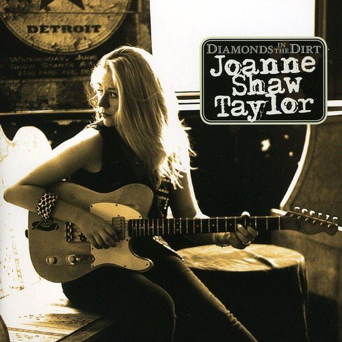 Joanne Shaw Taylor Diamonds In The Dirt