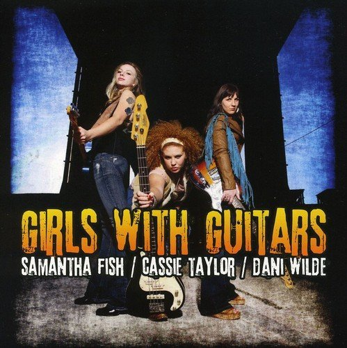 Fish Taylor Wilde Girls With Guitars