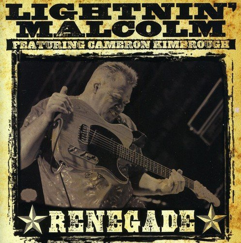 Lightnin' Malcolm Renegade