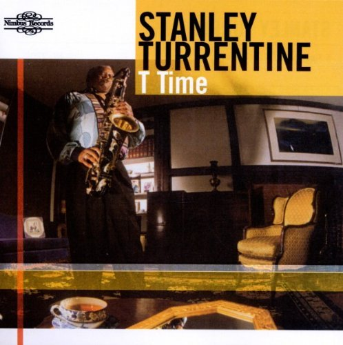 Stanley Turrentine T Time
