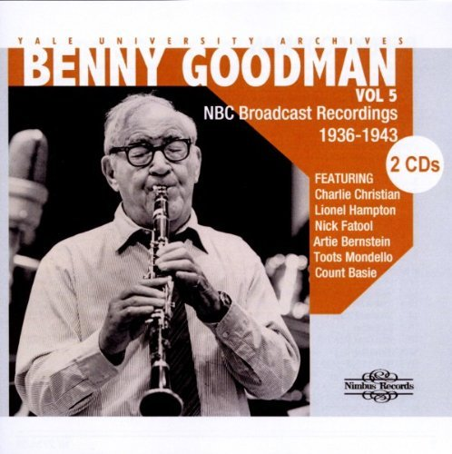 Benny Goodman Vol. 5 Yale University Archive