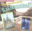 S. Rachmaninoff Whad'ya Know About Rachmaninof Various