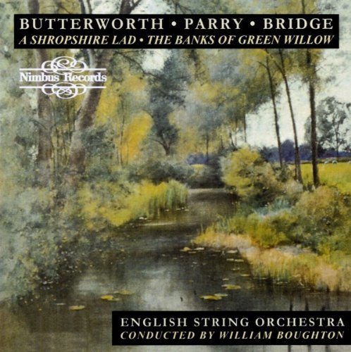 G. Butterworth Shropshire Lad Boughton English Str Orch
