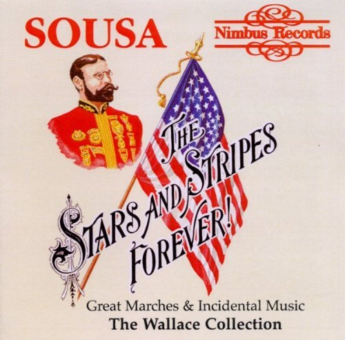 J.P. Sousa Stars & Stripes Forever Wallace Collection