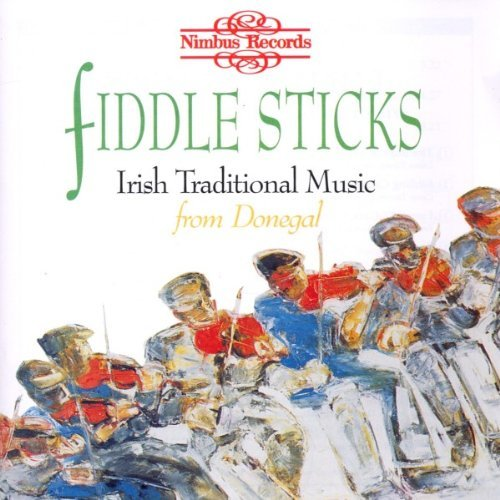Fiddle Sticks Irish Traditional Music From D