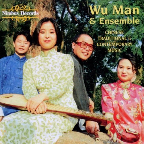 Wu Man Chinese Traditional & Contempo
