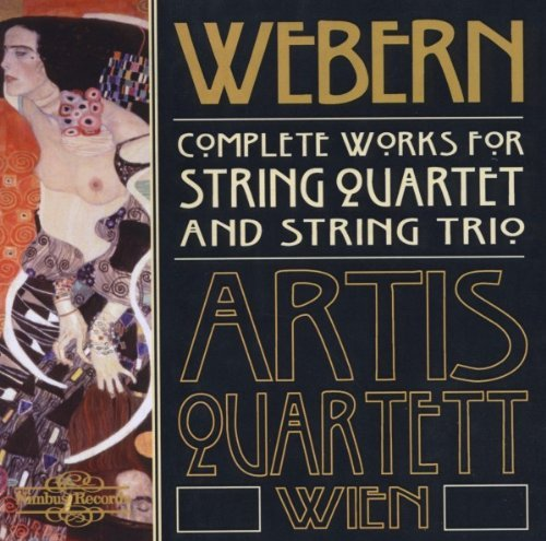 A. Webern Works String Quartet Trio Str Artis Qt