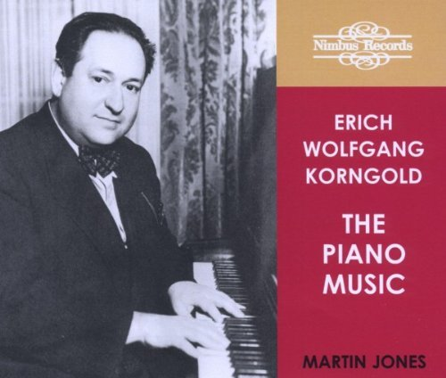 E.W. Korngold Piano Music Jones (pno)