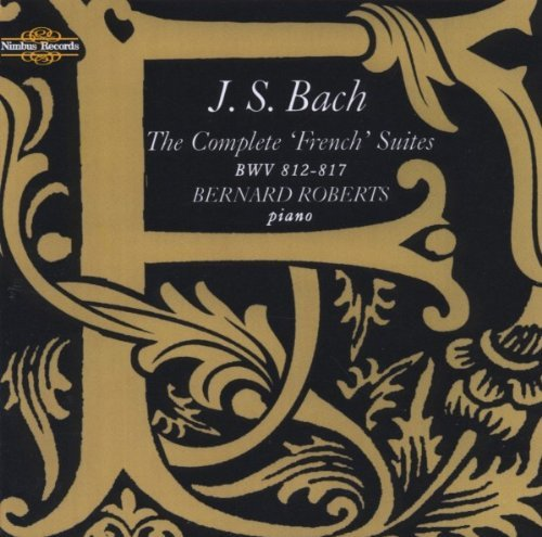 Johann Sebastian Bach Complete French Suites Roberts (pno)