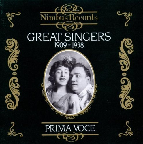 Great Singers Vol. 1 1909 1938 Caruso Mccormack Ponselle